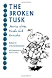 Uma Krishnawsami: The Broken Tusk: Stories of the Hindu God Ganesha