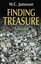 Finding Treasure: A Field Guide by W. C.…