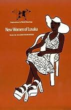 New Women of Lusaka by Ilsa Glazer