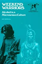 Weekend Warriors: Alcohol in a Micronesian…