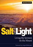 Arnold, Eberhard: Salt and Light: Living the Sermon on the Mount
