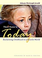 Their Name Is Today Reclaiming Childhood in…