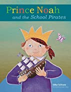 Prince Noah and the School Pirates (A Prince…