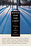 Plough Publishing Staff: Watch for the Light: Readings for Advent and Christmas