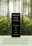 [???]: Bread and Wine: Readings for Lent and Easter