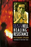 Thich Nhat Hanh: Hell, Healing, and Resistance: Veterans Speak