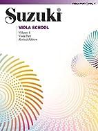 Suzuki Viola School : Viola Part, Volume 4…