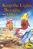 Roop, Connie: Keep the Lights Burning, Abbie
