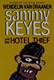 Van Draanen, Wendelin: Sammy Keyes and the Hotel Thief