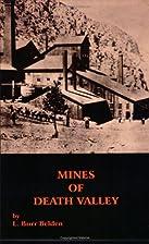 Mines of Death Valley (Traveler Guidebooks)…
