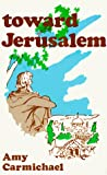 Carmichael, Alexander: Toward Jerusalem
