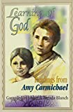 Carmichael, Amy: Learning of God: Readings from Amy Carmichael