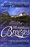 Carmichael, Amy: Mountain Breezes: The Collected Poems of Amy Carmichael