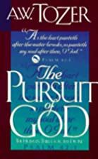 The Pursuit of God door A. W. Tozer