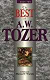 Tozer, A.W.: The Best of A. W. Tozer