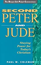 Second Peter and Jude: Staying Power for…