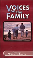 Voices on the Family by Marilynne E. Foster