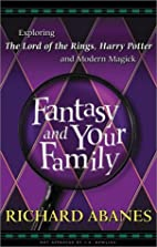 Fantasy and Your Family: Exploring the Lord…