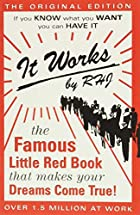 It Works: The Famous Little Red Book That…