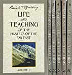 Life and Teaching of the Masters of the Far…