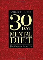 Thirty-Day Mental Diet: The Way to a Better…