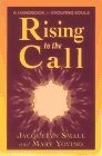 Rising to the Call: Healing Ourselves and…