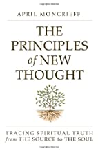 The Principles of New Thought: Tracing…