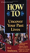 How to Uncover Your Past Lives (Llwellyn's…