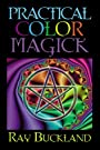 Practical Color Magick (Llewellyn's Practical Magick Series) - Raymond Buckland