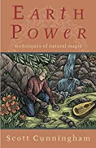 Earth Power: Techniques of Natural Magic by…