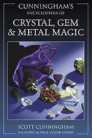 Cunningham's Encyclopedia of Crystal, Gem &…