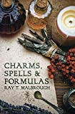 Malbrough, Ray T.: Charms, Spells, and Formulas for the Making and Use of Gris-Gris, Herb Candles, Doll Magick, Incenses, Oils, and Powders-- To Gain Love, Protection