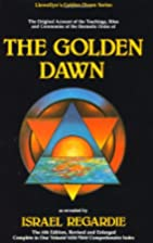Golden Dawn: The Original Account of the…