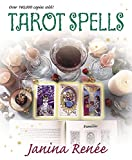 Renee, Janina: Tarot Spells
