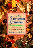 Victorian Grimoire: Romance - Enchantment -…