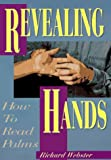 Webster, Richard: Revealing Hands: How to Read Palms