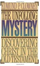 The Unfolding Mystery: Discovering Christ in…