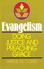 Evangelism: Doing Justice and Preaching…