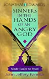 Edwards, Jonathan: Sinners in the Hands of an Angry God: Made Easier to Read