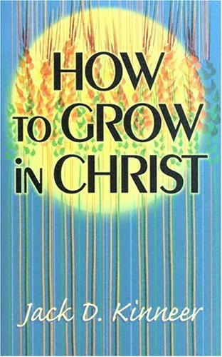 how-to-grow-in-christ
