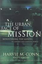 The Urban Face of Mission: Ministering the…