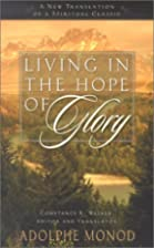 Living in the Hope of Glory: A New…