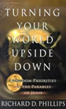 Turning Your World Upside Down: Kingdom…