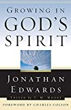 Edwards, Jonathan: Growing in God's Spirit