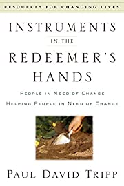 Instruments in the Redeemer's Hands: People…