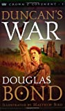 Bond, Douglas: Duncan's War