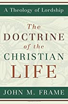 The Doctrine of the Christian Life (A…