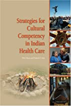 Strategies for Cultural Competency in Indian…