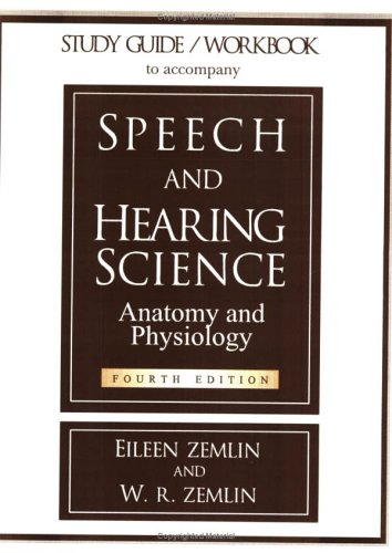 study-guide-workbook-to-accompany-speech-and-hearing-science-anatomy-and-physiology