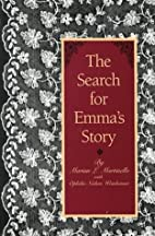 The Search for Emma's Story: A Model for…
